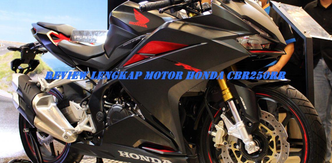 Review Lengkap Motor Honda CBR250RR